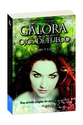 GALORA. OJOS DE FUEGO