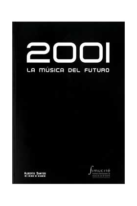 2001. LA MUSICA DEL FUTURO