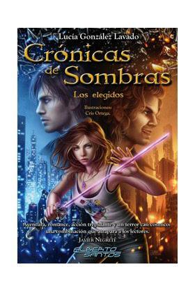 CRONICAS DE SOMBRAS. LOS ELEGIDOS