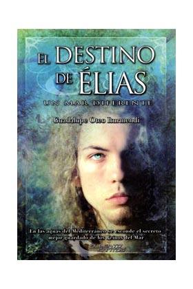 EL DESTINO DE ELIAS. UN MAR DIFERENTE