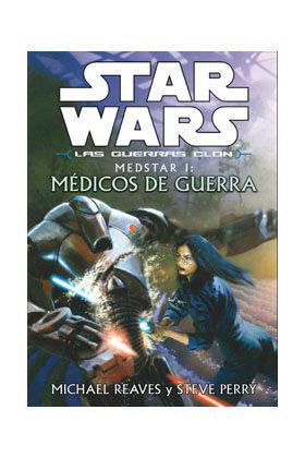 MEDSTAR I. MEDICOS DE GUERRA. SW LAS GUERRAS CLON.