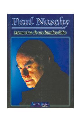 P.NASCHY: MEMORIAS DE UN HOMBRE LOBO