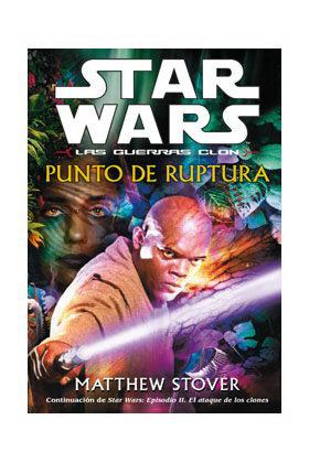 PUNTO DE RUPTURA. SW LAS GUERRAS CLON.