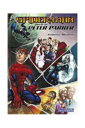 SPIDER - MAN. EL DIARIO DE PETER PARKER  VOL 01