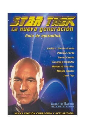 STAR TREK: LA NUEVA GENERACION: GUIA DE EPISODIOS 2ª EDICION
