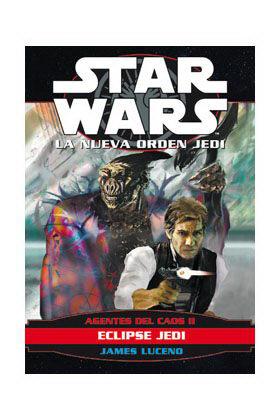 STAR WARS, AGENTES DEL CAOS 2: ECLIPSE JEDI (LA NUEVA ORDEN JEDI)