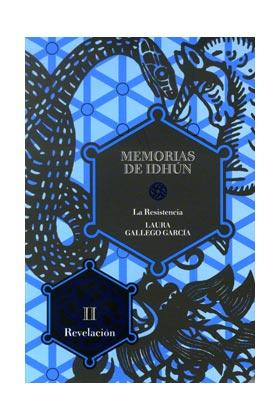 MEMORIAS DE IDHUN : LA RESISTENCIA 2. REVELACION