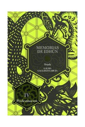 MEMORIAS DE IDHUN : TRIADA 4.PREDESTINACION