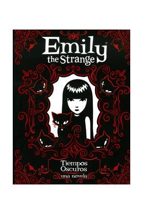 EMILY THE STRANGE 3. TIEMPOS OSCUROS (NOVELA)