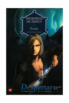 MEMORIAS DE IDHUN 06: TRIADA. DESPERTAR (2a PARTE) (COMIC)
