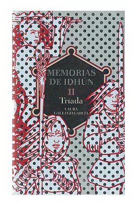 MEMORIAS DE IDHUN 2: TRIADA
