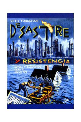 DESASTRE Y RESISTENCIA: COMICS Y ESCENARIOS PARA EL SIGLO XXI