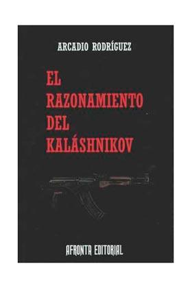 EL RAZONAMIENTO DEL KALASHNIKOV