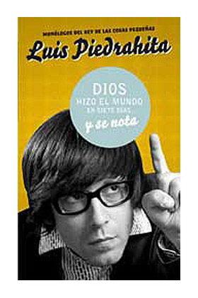 DIOS HIZO EL MUNDO EN SIETE DIAS...Y SE NOTA