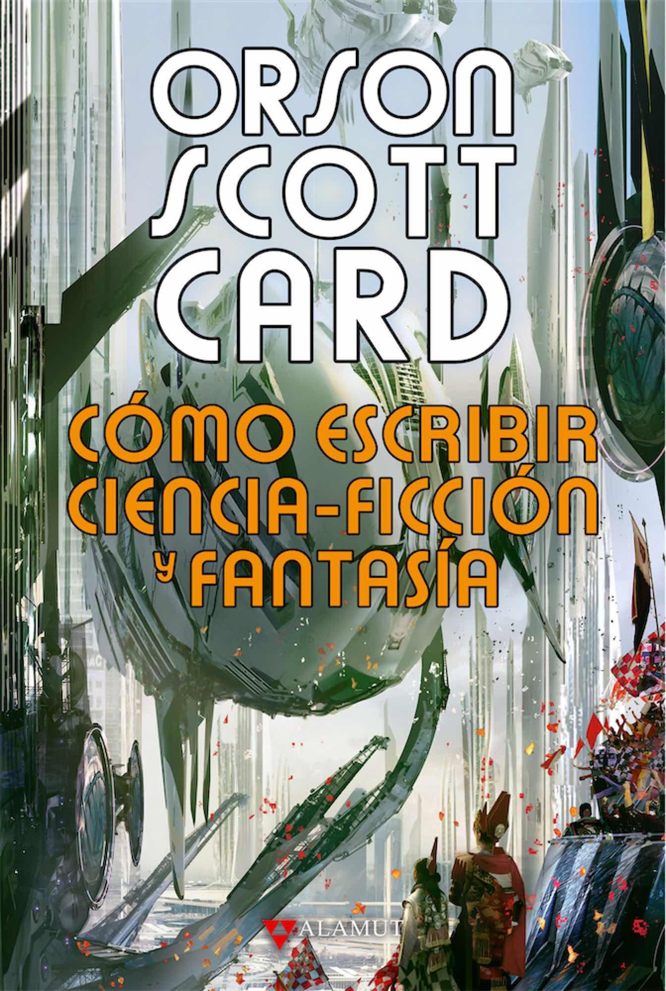COMO ESCRIBIR CIENCIA-FICCION Y FANTASIA (CARTONE)