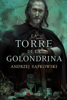 GERALT DE RIVIA/6 - LA TORRE DE LA GOLONDRINA