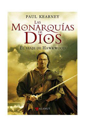 LAS MONARQUIAS DE DIOS/1 - EL VIAJE DE HAWKWOOD