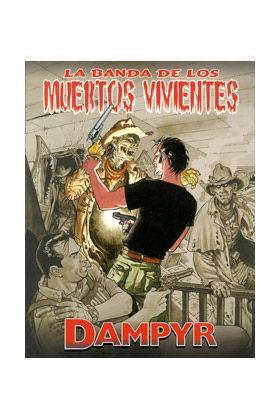 DAMPYR - LA BANDA DE LOS MUERTOS VIVIENTES