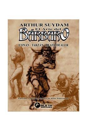 EL ARTE DEL BARBARO, DE ARTHUR SUYDAM