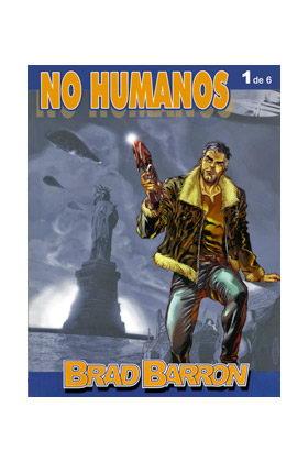 BRAD BARRON 01: NO HUMANOS (DE 06)