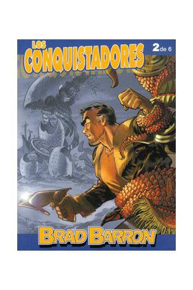 BRAD BARRON 02: LOS CONQUISTADORES (DE 06)