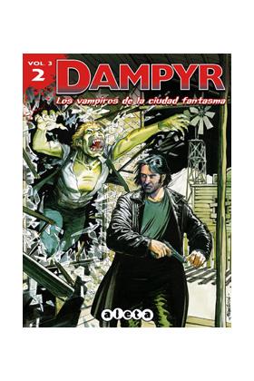 DAMPYR VOL 3 02. LOS VAMPIROS DE LA CIUDAD FANTASMA