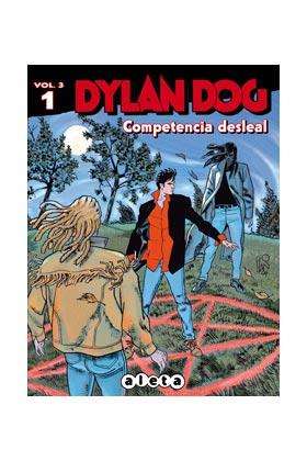 DYLAN DOG VOL. 3 01 COMPETENCIA DESLEAL