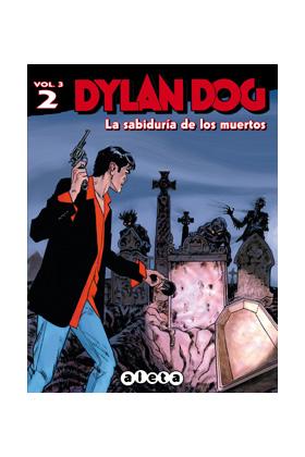 DYLAN DOG VOL. 3 02: LA SABIDURIA DE LOS MUERTOS
