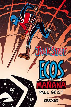 JACK STAFF 03: ECOS DEL MAÑANA