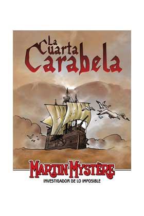 MARTIN MYSTERE: LA CUARTA CARABELA