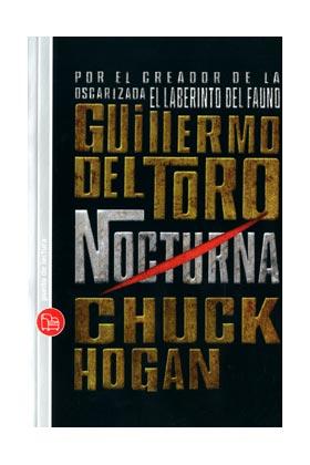 NOCTURNA (GUILLERMO DEL TORO Y  CHUCK HOGAN)