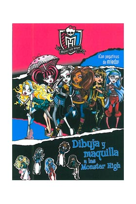 MONSTER HIGH. DIBUJA Y MAQUILLA A LAS MONSTER HIGH