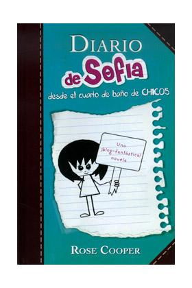 DIARIO DE SOFIA DESDE EL CUARTO DE BAÑO DE CHICOS (VOL 2)
