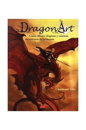 DRAGON ART. COMO DIBUJAR DRAGONES Y CRIATURAS DEL UNIVERSO DE LA FANTASIA