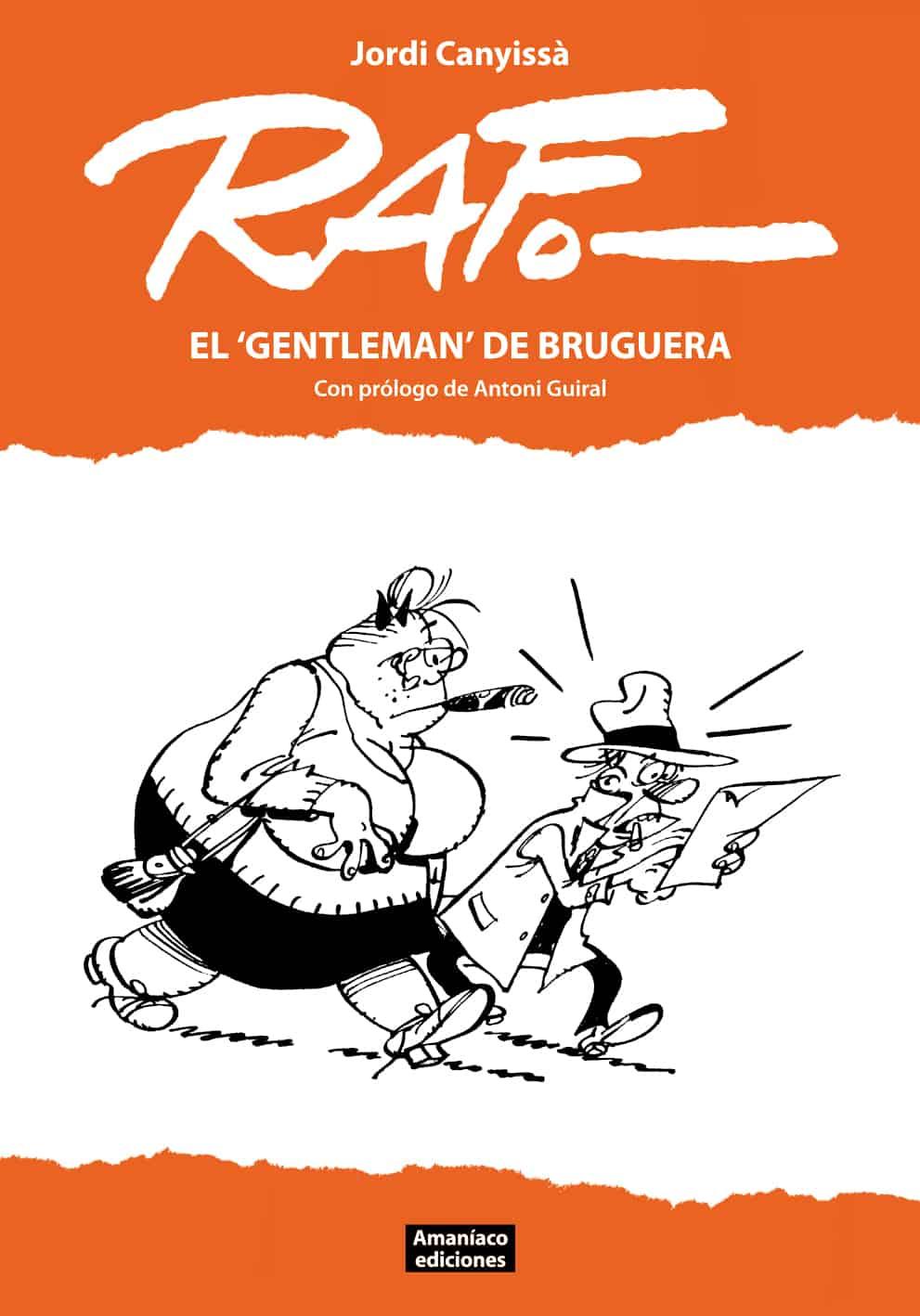 """RAF. EL """"GENTLEMAN"""" DE BRUGUERA (2ª EDICION)"""