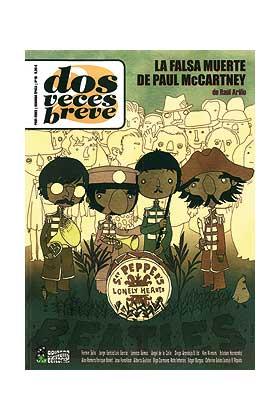DOS VECES BREVE 15. LA FALSA MUERTE DE PAUL McCARTNEY