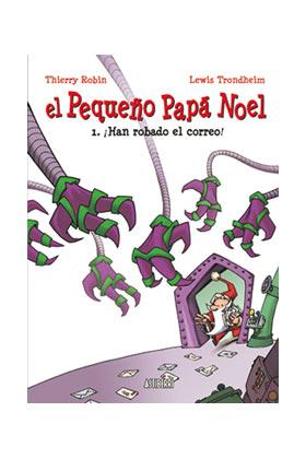 EL PEQUEÑO PAPA NOEL 01: ¡HAN ROBADO EL CORREO!