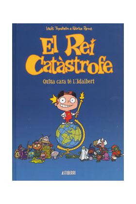 EL REY CATASTROFE 01. (GALLEGO) VAYA CARA TIENE ADALBERTO