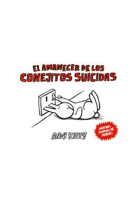 EL AMANECER DE LOS CONEJITOS SUICIDAS