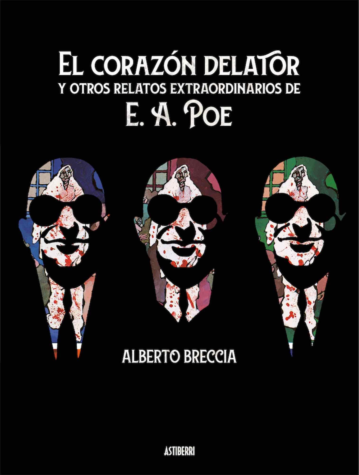 EL CORAZON DELATOR Y OTROS RELATOS EXTRAORDINARIOS DE E.A. POE