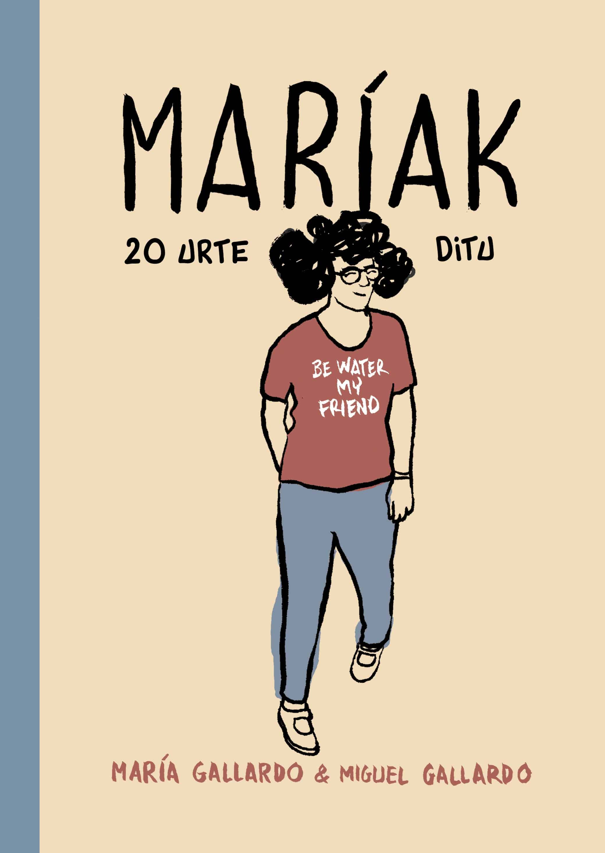 MARIAK 20 URTE DITU
