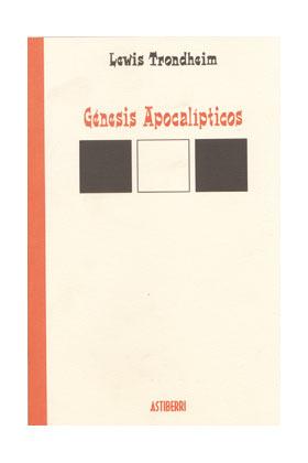 GENESIS APOCALIPTICOS ( LEWIS TRONDHEIM )
