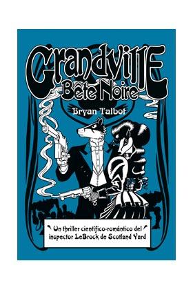 GRANDVILLE 03 BETE NOIRE