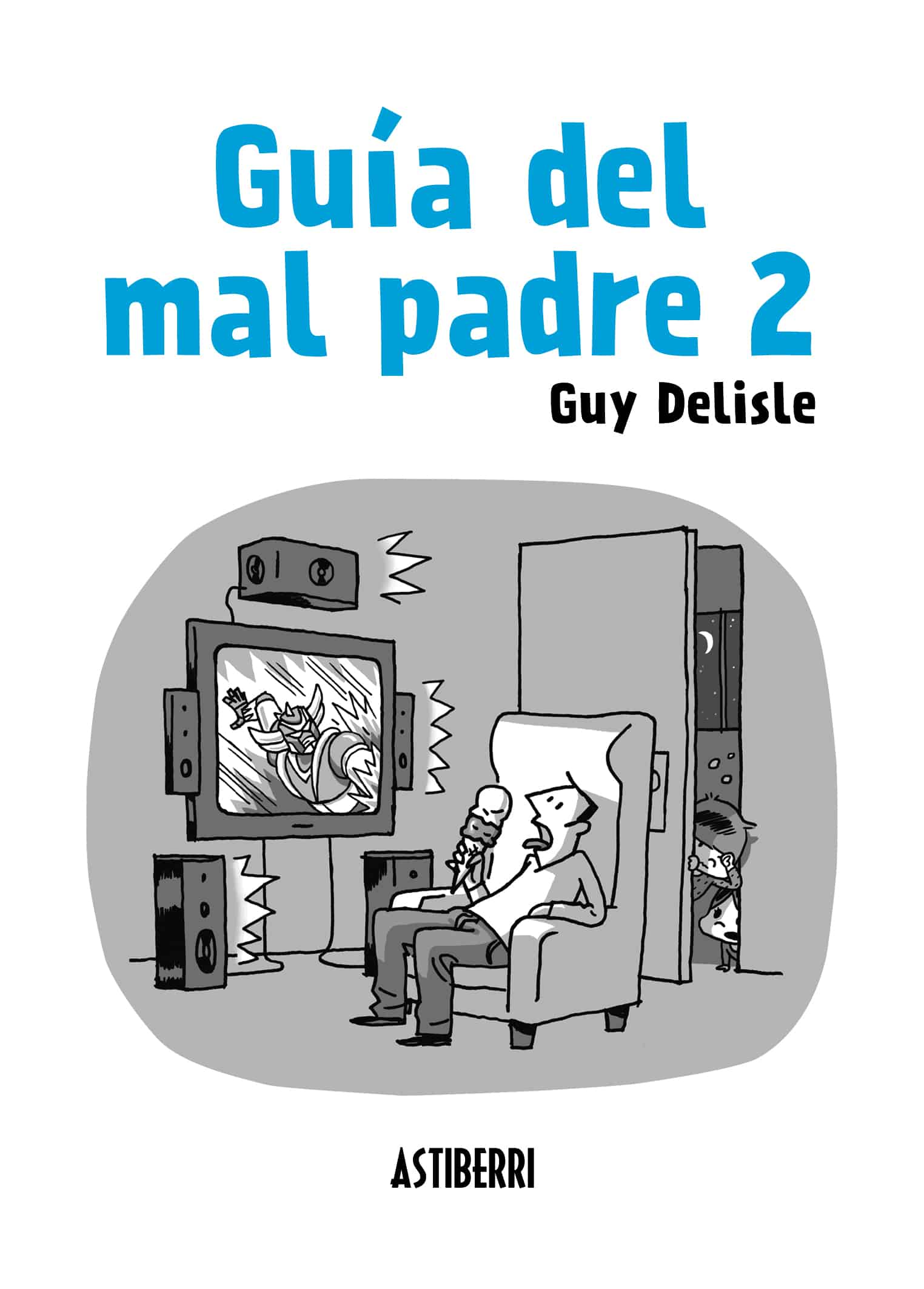GUIA DEL MAL PADRE 2 (2º EDICION)
