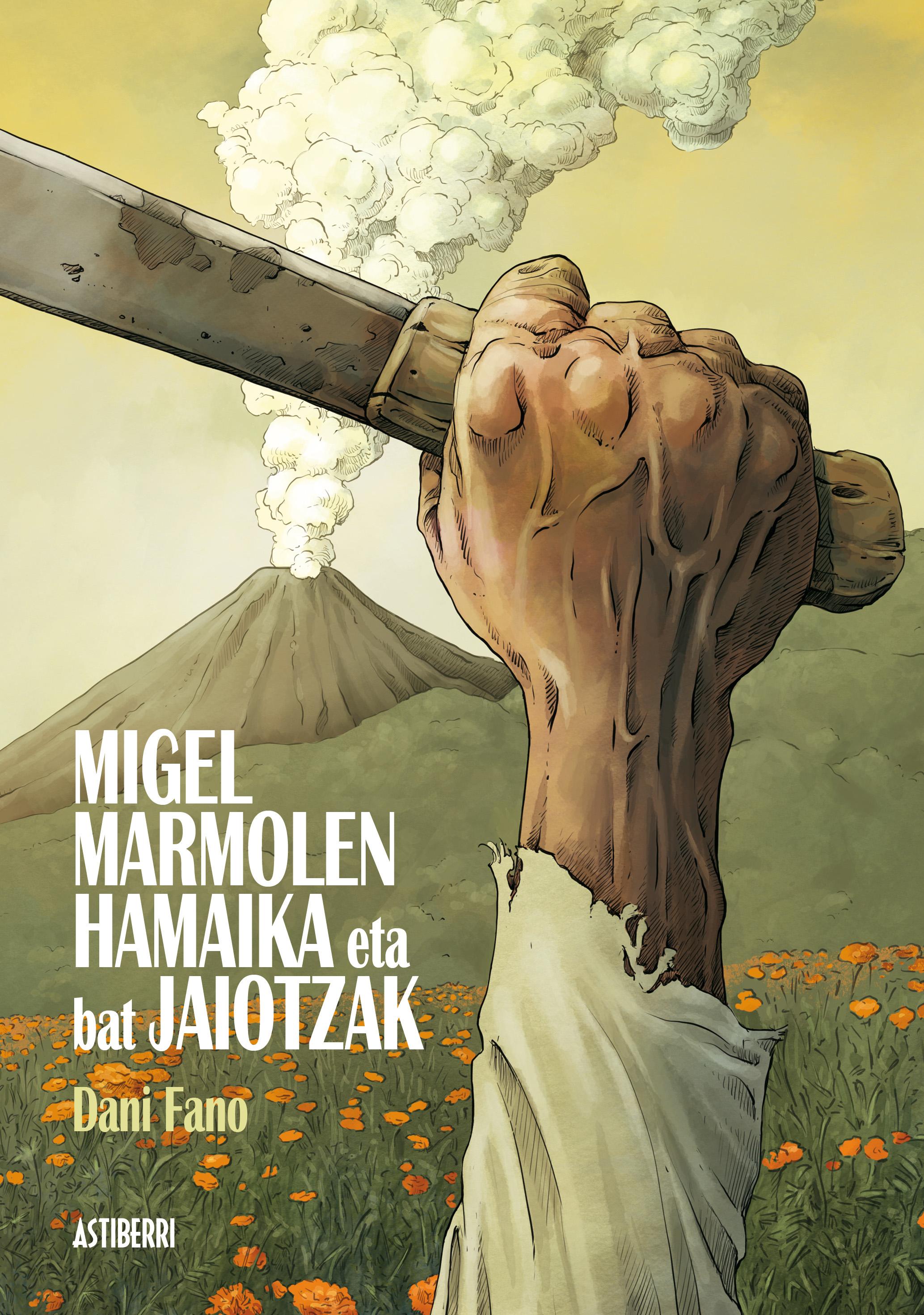 MIGEL MARMOLEN HAMAIKA ETA BAT JAIOTZAK