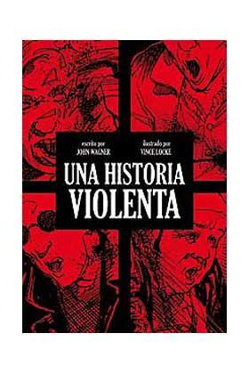 UNA HISTORIA VIOLENTA ( 2ª EDICION)