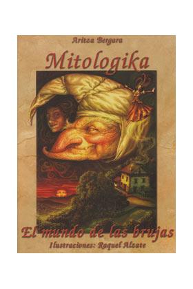 MITOLOGIKA: EL MUNDO DE LAS BRUJAS