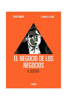 EL NEGOCIO DE LOS NEGOCIOS 04. JUSTICIA