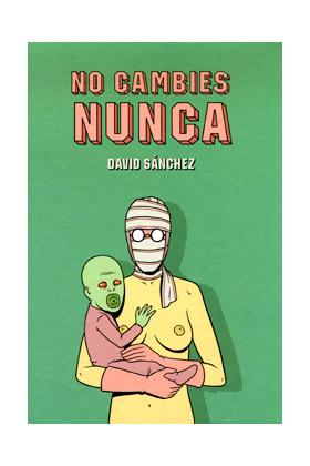 NO CAMBIES NUNCA