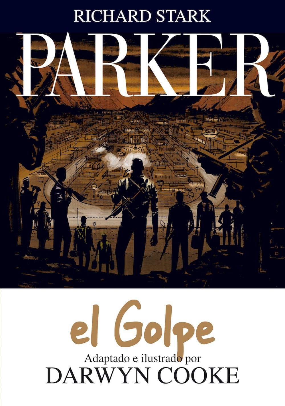 PARKER 03. EL GOLPE (COMIC)